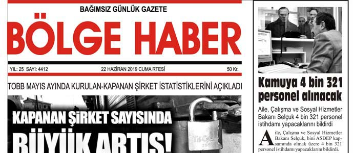 22/06/2019 TARİHLİ BÖLGE HABER GAZETESİ... SABAH BAYİLERDE...