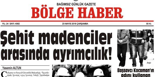 23 MAYIS 2018 ÇARŞAMBA BÖLGE HABER GAZETESİ SABAH BAYİLERDE...