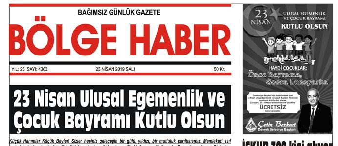 23/04/2019 TARİHLİ BÖLGE HABER GAZETESİ... SABAH BAYİLERDE...