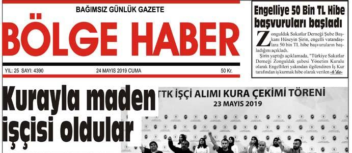 24/05/2019 TARİHLİ BÖLGE HABER GAZETESİ... SABAH BAYİLERDE...