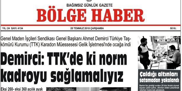 25 TEMMUZ ÇARŞAMBA 2018 BÖLGE HABER GAZETESİ... SABAH BAYİLERDE....
