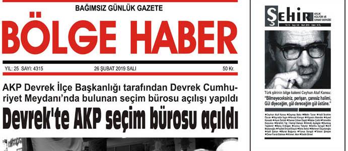 26/02/2019 TARİHLİ BÖLGE HABER GAZETESİ... SABAH BAYİLERDE...