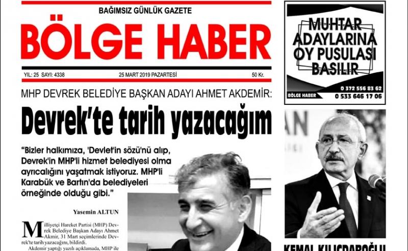 25/03/2019 TARİHLİ BÖLGE HABER GAZETESİ... SABAH BAYİLERDE...