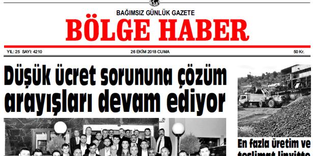26 EKİM CUMA 2018 BÖLGE HABER GAZETESİ... SABAH BAYİLERDE....