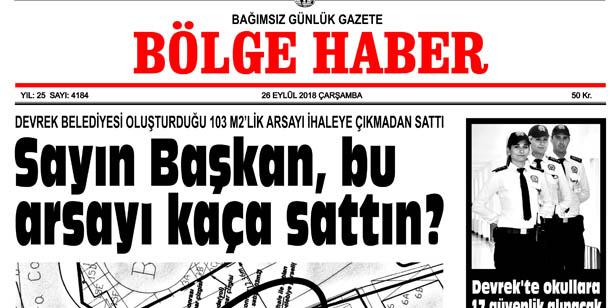 26 EYLÜL ÇARŞAMBA 2018 BÖLGE HABER GAZETESİ... SABAH BAYİLERDE....