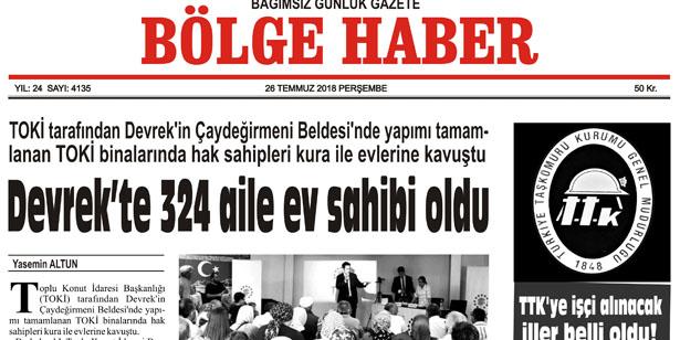 26 TEMMUZ PERŞEMBE 2018 BÖLGE HABER GAZETESİ... SABAH BAYİLERDE....