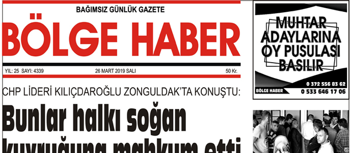 26/03/2019 TARİHLİ BÖLGE HABER GAZETESİ... SABAH BAYİLERDE...