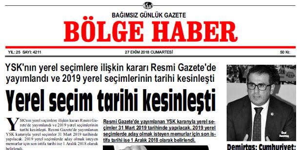27 EKİM CUMARTESİ 2018 BÖLGE HABER GAZETESİ... SABAH BAYİLERDE....
