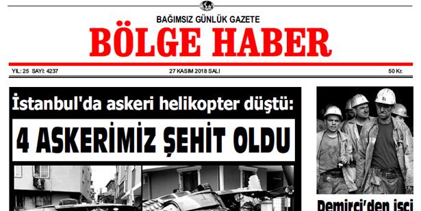27 KASIM SALI 2018 BÖLGE HABER GAZETESİ... SABAH BAYİLERDE....