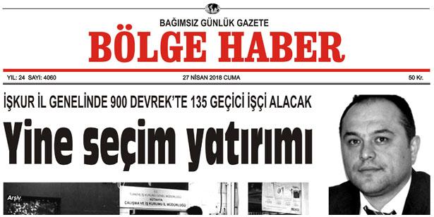 27 NİSAN 2018 BÖLGE HABER GAZETESİ SABAH BAYİLERDE..