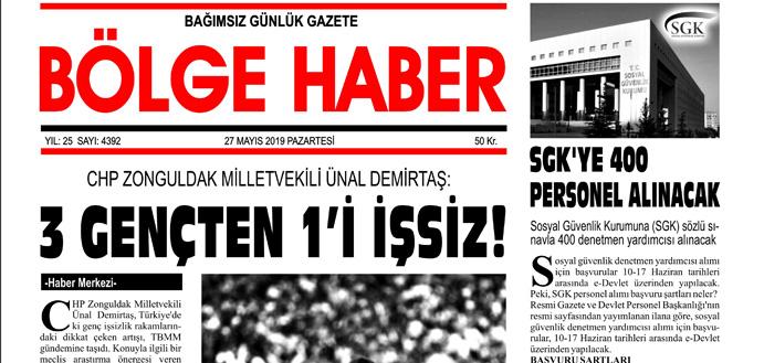 27/05/2019 TARİHLİ BÖLGE HABER GAZETESİ... SABAH BAYİLERDE...