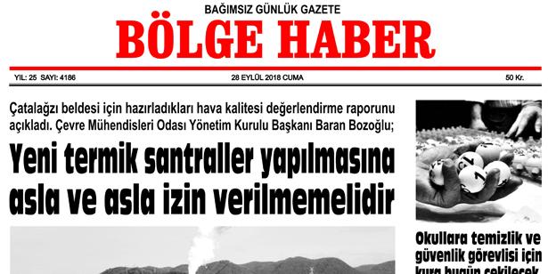 28 EYLÜL CUMA 2018 BÖLGE HABER GAZETESİ... SABAH BAYİLERDE....
