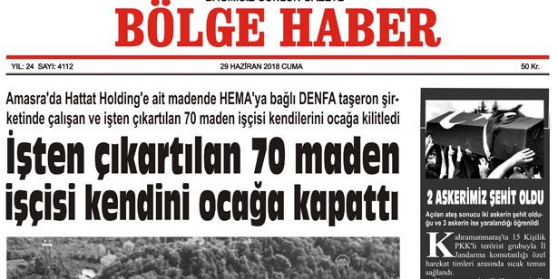 29 HAZİRAN CUMA 2018 BÖLGE HABER GAZETESİ... SABAH BAYİLERDE....