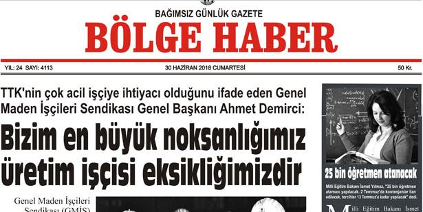 30 HAZİRAN CUMARTESİ  2018 BÖLGE HABER GAZETESİ... SABAH BAYİLERDE....