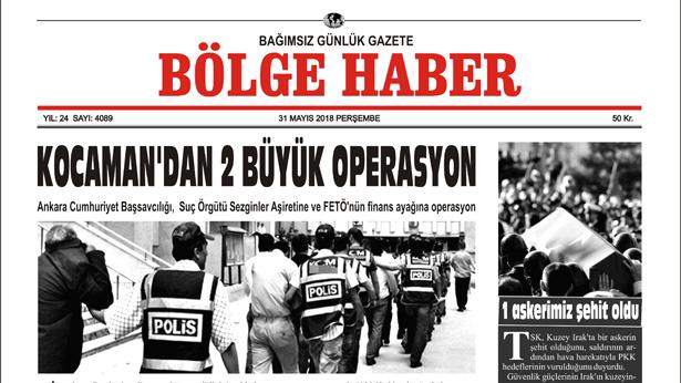 31 MAYIS 2018 BÖLGE HABER GAZETESİ... SABAH BAYİLERDE...
