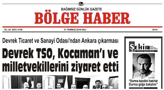 31 TEMMUZ SALI 2018 BÖLGE HABER GAZETESİ... SABAH BAYİLERDE....