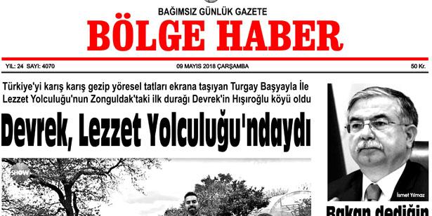 9 MAYIS 2018 ÇARŞAMBA BÖLGE HABER GAZETESİ SABAH BAYİLERDE...