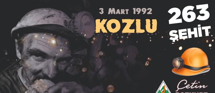 BOZKURT: 3 MART 1992 ZONGULDAK MADENCİLİĞİN EN BÜYÜK FELAKETİ