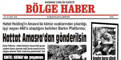 04 AĞUSTOS CUMARTESİ 2018 BÖLGE HABER GAZETESİ... SABAH BAYİLERDE....