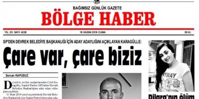 16 KASIM CUMA 2018 BÖLGE HABER GAZETESİ... SABAH BAYİLERDE....