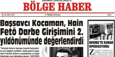 17 TEMMUZ SALI 2018 BÖLGE HABER GAZETESİ... SABAH BAYİLERDE....