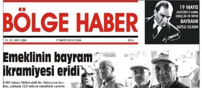 17/05/2019 TARİHLİ BÖLGE HABER GAZETESİ... SABAH BAYİLERDE...