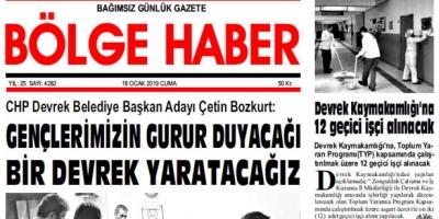 18/01/2019 TARİHLİ BÖLGE HABER GAZETESİ... SABAH BAYİLERDE...