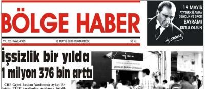 18/05/2019 TARİHLİ BÖLGE HABER GAZETESİ... SABAH BAYİLERDE...
