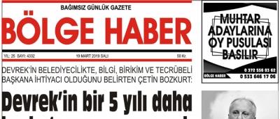 19/03/2019 TARİHLİ BÖLGE HABER GAZETESİ... SABAH BAYİLERDE...