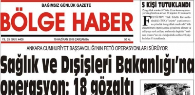 19/06/2019 TARİHLİ BÖLGE HABER GAZETESİ... SABAH BAYİLERDE...