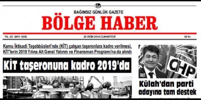 20 EKİM CUMARTESİ 2018 BÖLGE HABER GAZETESİ... SABAH BAYİLERDE....