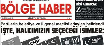 20/02/2019 TARİHLİ BÖLGE HABER GAZETESİ... SABAH BAYİLERDE...