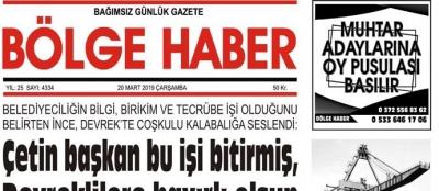 20/03/2019 TARİHLİ BÖLGE HABER GAZETESİ... SABAH BAYİLERDE...