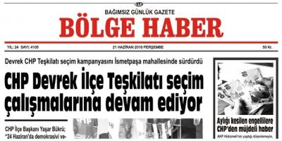21 HAZİRAN PERŞEMBE 2018 BÖLGE HABER GAZETESİ... SABAH BAYİLERDE....