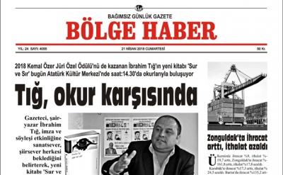 21 NİSAN 2018 BÖLGE HABER GAZETESİ SABAH BAYİLERDE...
