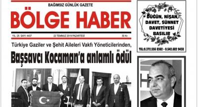 22/07/2019 TARİHLİ BÖLGE HABER GAZETESİ... SABAH BAYİLERDE...