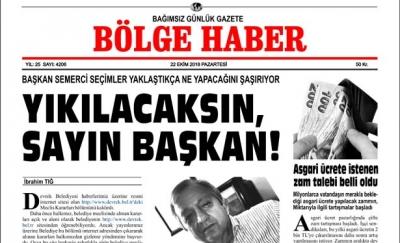 22/10/2018 TARİHLİ BÖLGE HABER GAZETESİ SABAH BAYİLERDE...