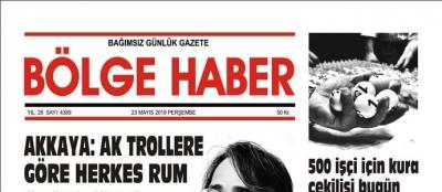 23/05/2019 TARİHLİ BÖLGE HABER GAZETESİ... SABAH BAYİLERDE...