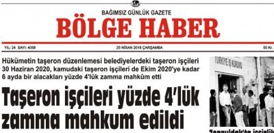 25 NİSAN 2018 BÖLGE HABER GAZETESİ SABAH BAYİLERDE..