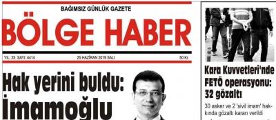 25/06/2019 TARİHLİ BÖLGE HABER GAZETESİ... SABAH BAYİLERDE...