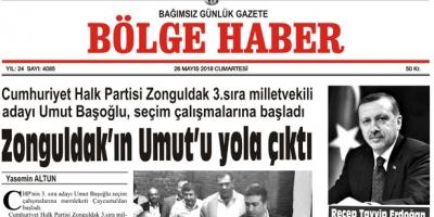 26 MAYIS 2018 CUMARTESİ BÖLGE HABER GAZETESİ SABAH BAYİLERDE...