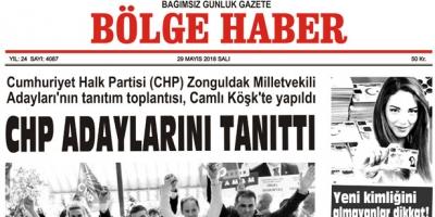 29 MAYIS 2018 SALI BÖLGE HABER GAZETESİ SABAH BAYİLERDE...