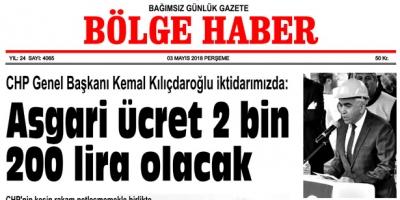 3 MAYIS 2018 PERŞEMBE BÖLGE HABER GAZETESİ SABAH BAYİLERDE...