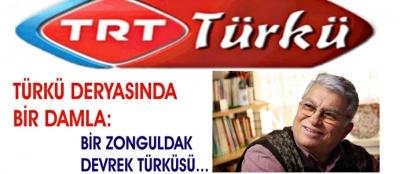 """""""TOMBULACIK HALİME"""" TRT TÜRKÜ'DE İLK KEZ """"DEVREK"""" TÜRKÜSÜ OLARAK ANONS EDİLDİ"""