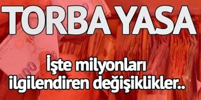 TORBA YASA MECLİS'TE KABUL EDİLDİ…